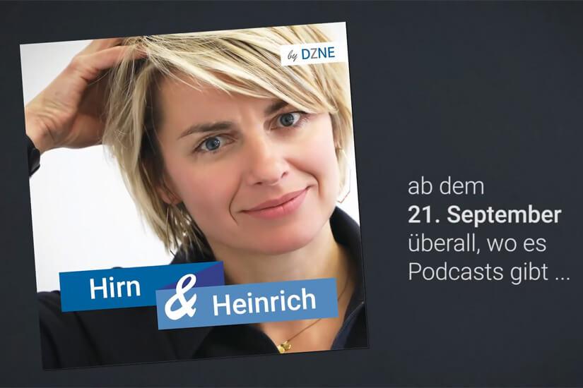 Hirn & Heinrich der neue Podcast des DZNE ist gestartet.